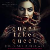 Queen Takes Queen Audiobook, by Joely Sue Burkhart