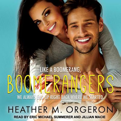 Boomerangers Audiobook, by Heather M. Orgeron
