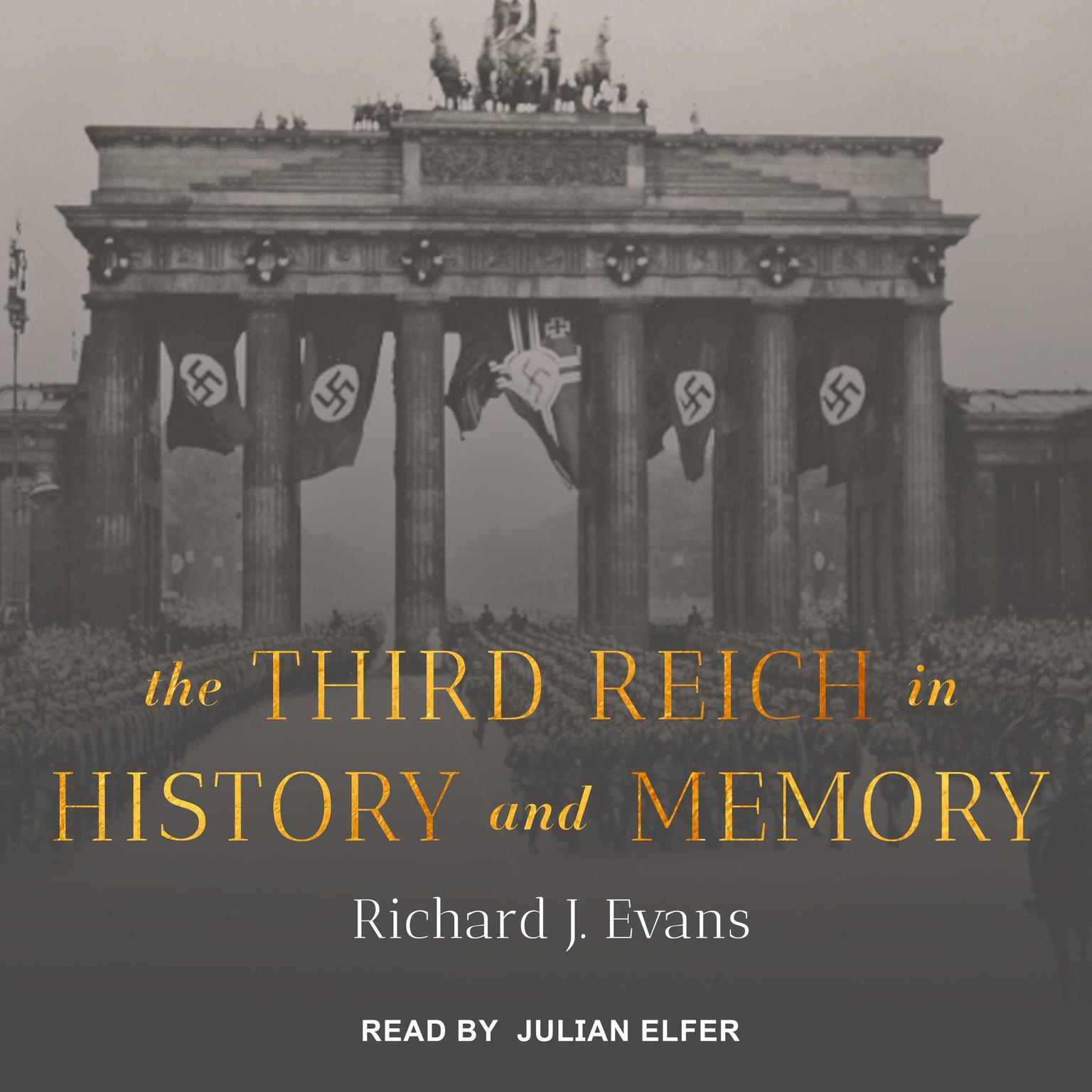 The Third Reich in History and Memory  Audiobook, by Richard J. Evans