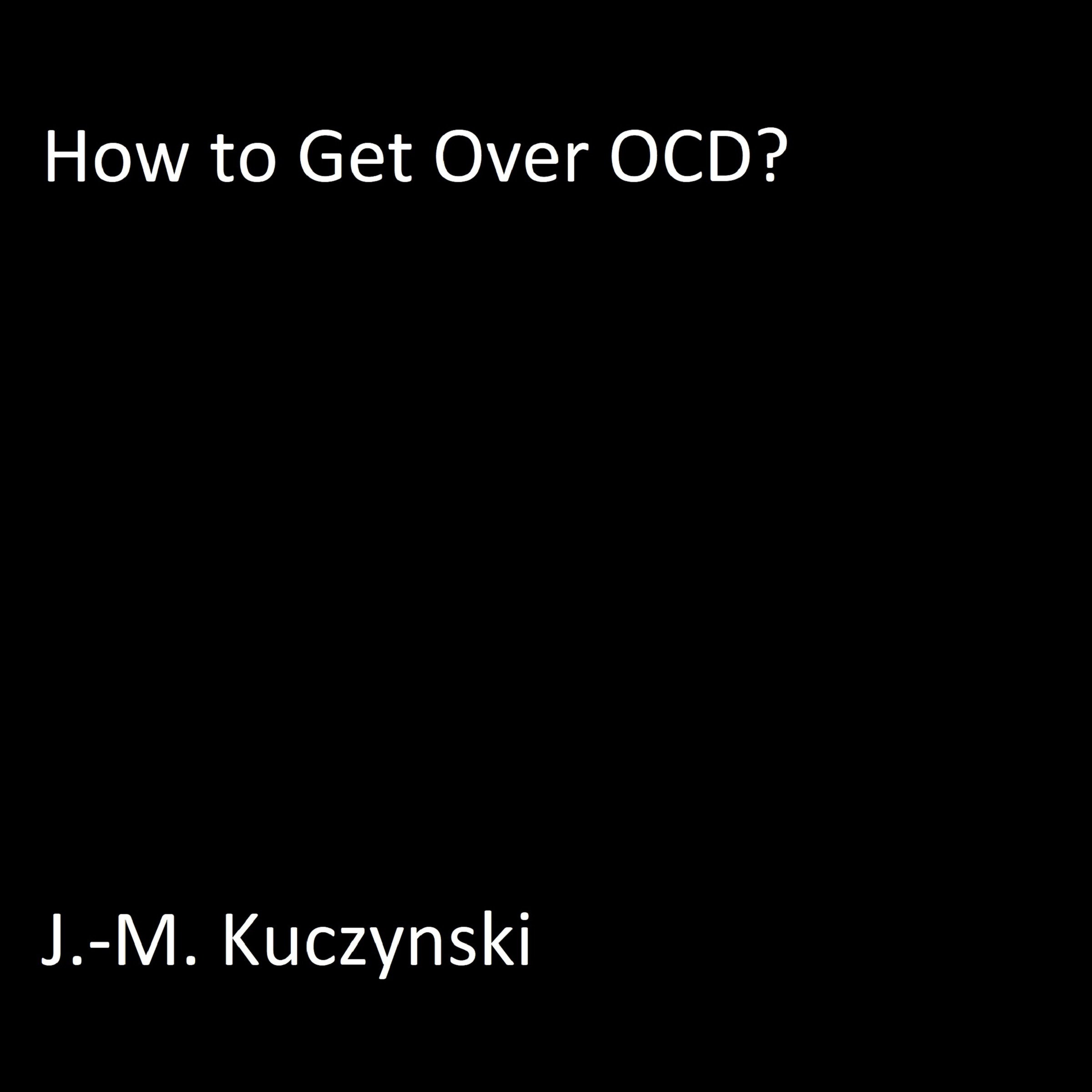 Printable How to Get Over OCD  Audiobook Cover Art