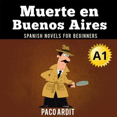 Muerte en Buenos Aires Audiobook, by Paco Ardit