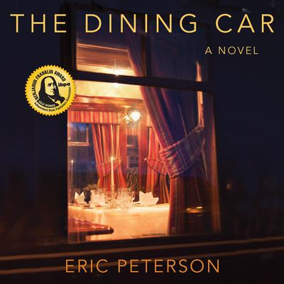 The Dining Car Audiobook, by Eric Peterson