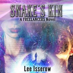 Snakes Kin Audiobook, by Lee Isserow