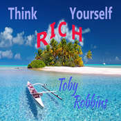 Think Yourself Rich Audiobook, by Toby Robbins