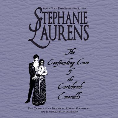 The Confounding Case of the Carisbrook Emeralds  Audiobook, by Stephanie Laurens