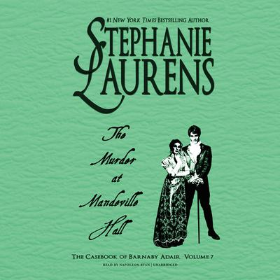 The Murder at Mandeville Hall  Audiobook, by Stephanie Laurens