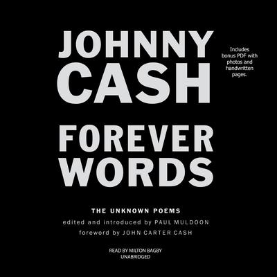 Forever Words: The Unknown Poems Audiobook, by Johnny Cash