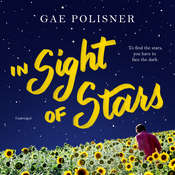 In Sight of Stars Audiobook, by Gae Polisner