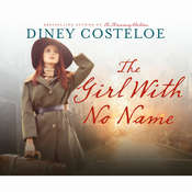 The Girl with No Name Audiobook, by Diney Costeloe