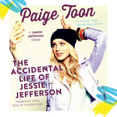 The Accidental Life of Jessie Jefferson Audiobook, by Paige Toon