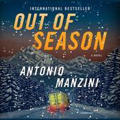 Out of Season: A Novel Audiobook, by Antonio Manzini