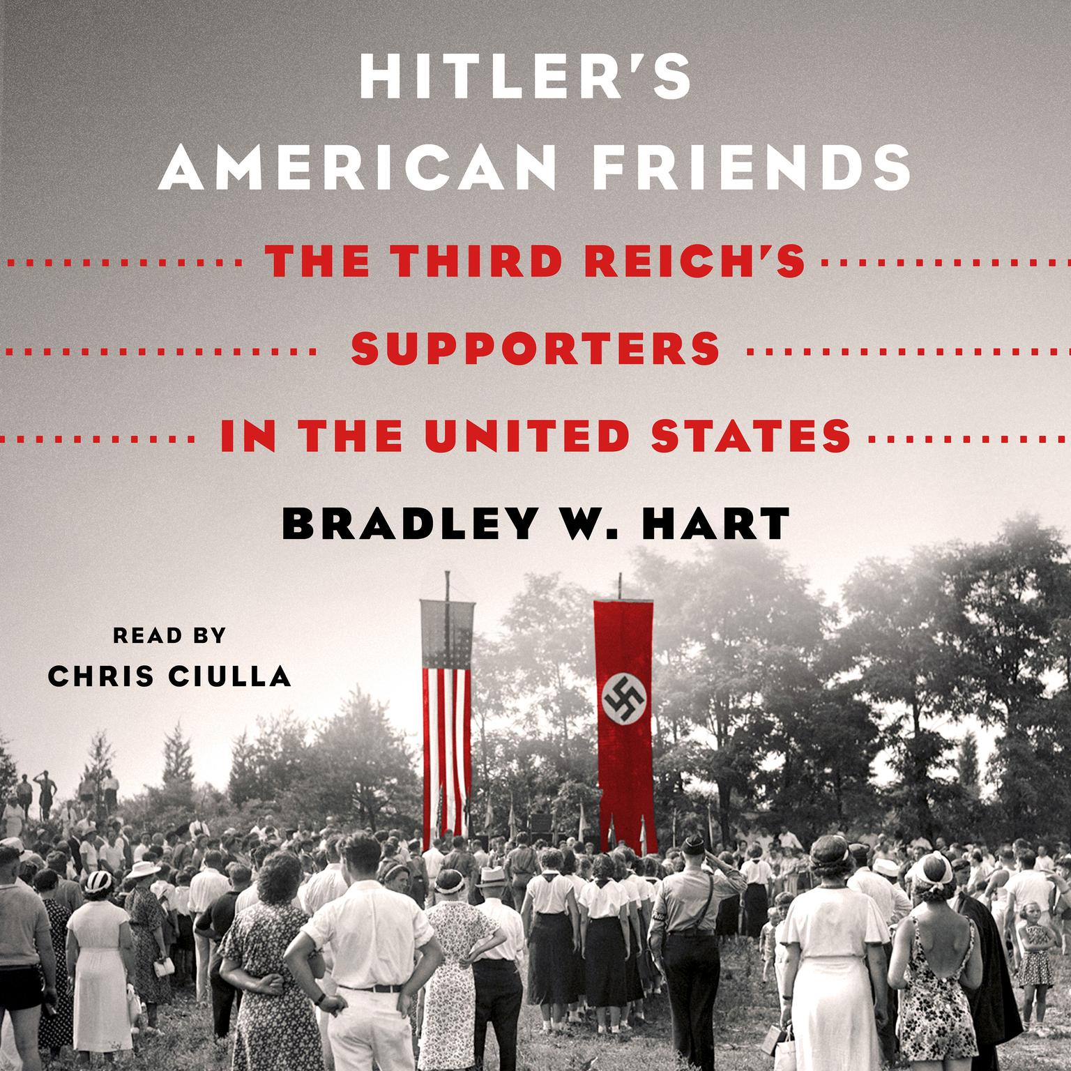 Printable Hitler's American Friends: The Third Reich's Supporters in the United States Audiobook Cover Art