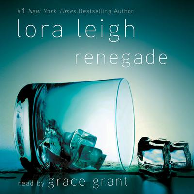 Renegade Audiobook, by Lora Leigh