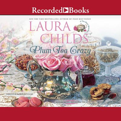 Plum Tea Crazy Audiobook, by Laura Childs