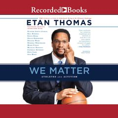 We Matter: Athletes and Activism Audiobook, by Etan Thomas