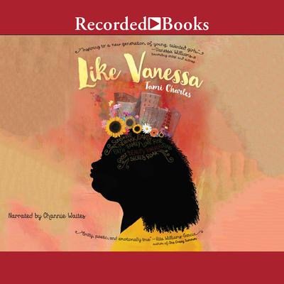 Like Vanessa Audiobook, by Tami Charles