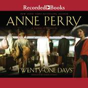 Twenty-One Days Audiobook, by Anne Perry