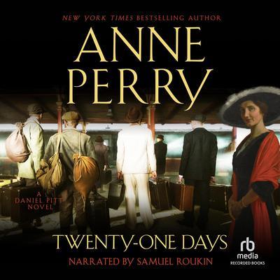 Twenty-One Days Audiobook, by Anne Perry