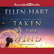 Taken by the Wind Audiobook, by Ellen Hart