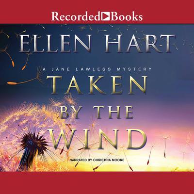Taken by the Wind Audiobook, by Ellen Hart
