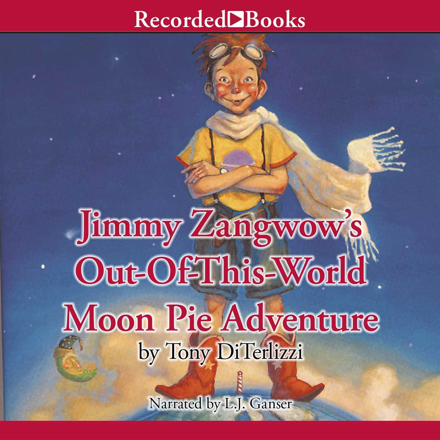Printable Jimmy Zangwow's Out-Of-This-World Moon Pie Adventure Audiobook Cover Art