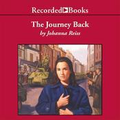 The Journey Back Audiobook, by Johanna Reiss