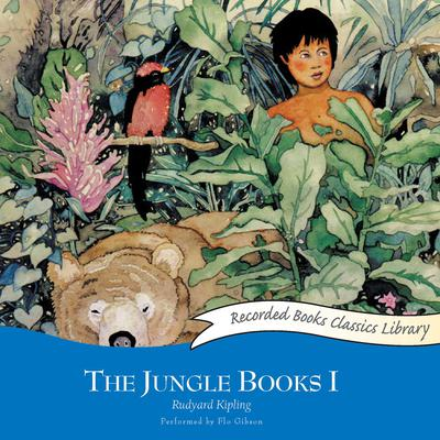 The Jungle Books I Audiobook, by Rudyard Kipling