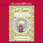 Just Grace Audiobook, by Charise Mericle Harper