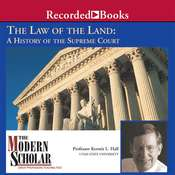 The Law of the Land: A History of the Supreme Court Audiobook, by Kermit Hall