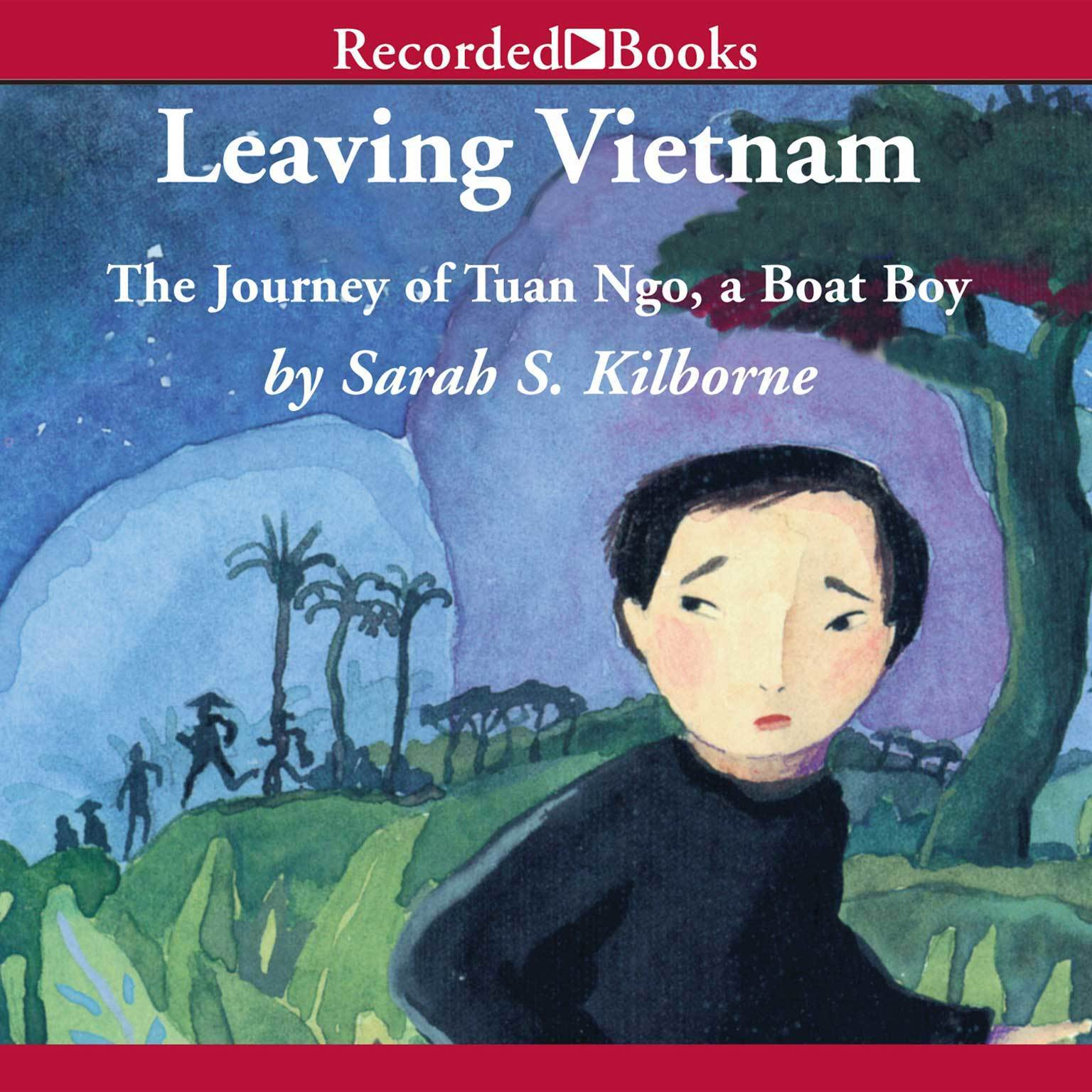 Printable Leaving Vietnam: The True Story of Tuan Ngo Audiobook Cover Art