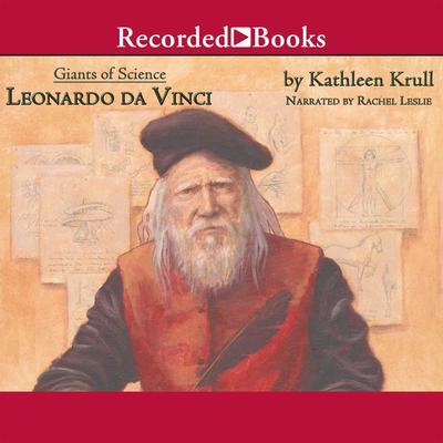Leonardo Da Vinci Audiobook, by Kathleen Krull