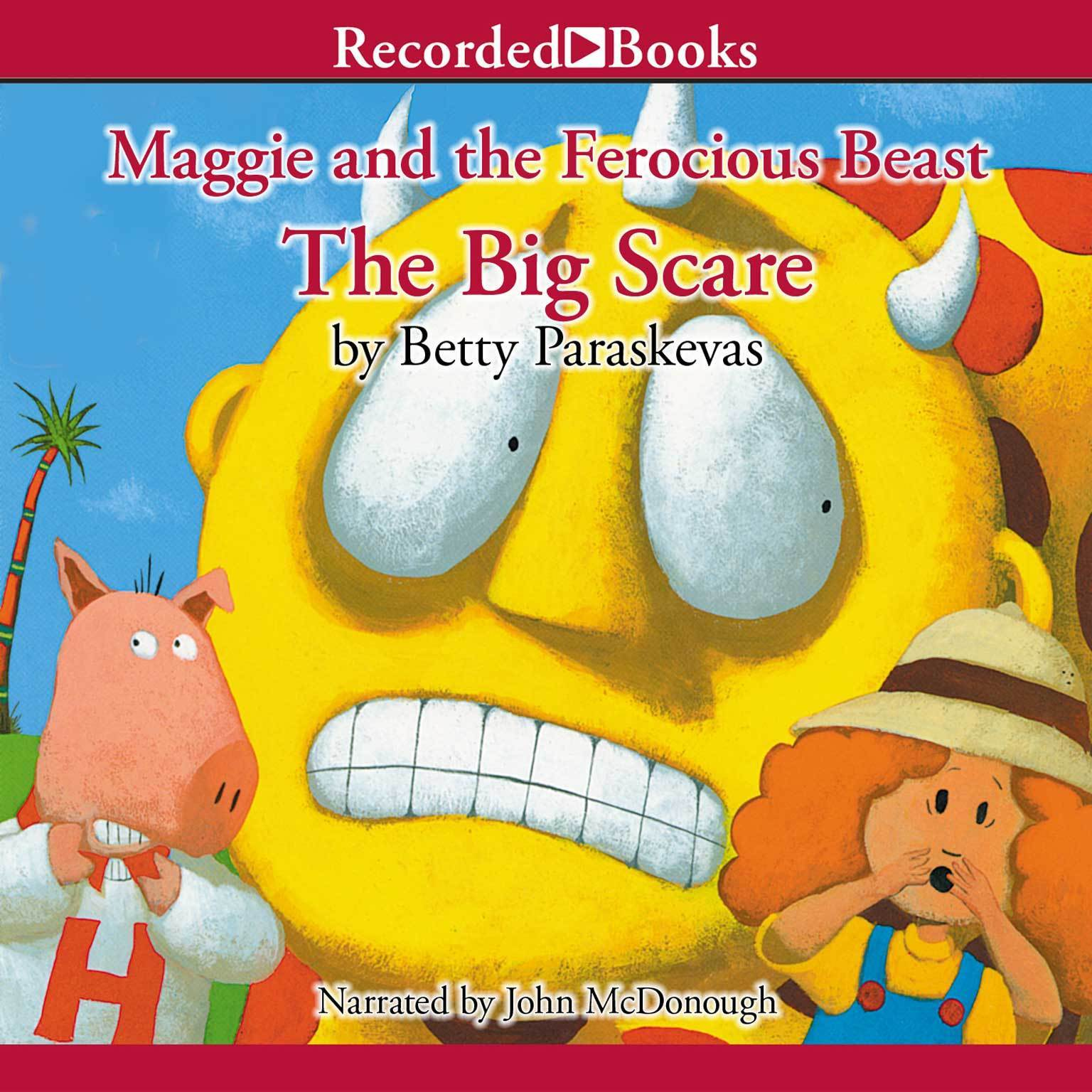 Printable Maggie and the Ferocious Beast: The Big Scare Audiobook Cover Art