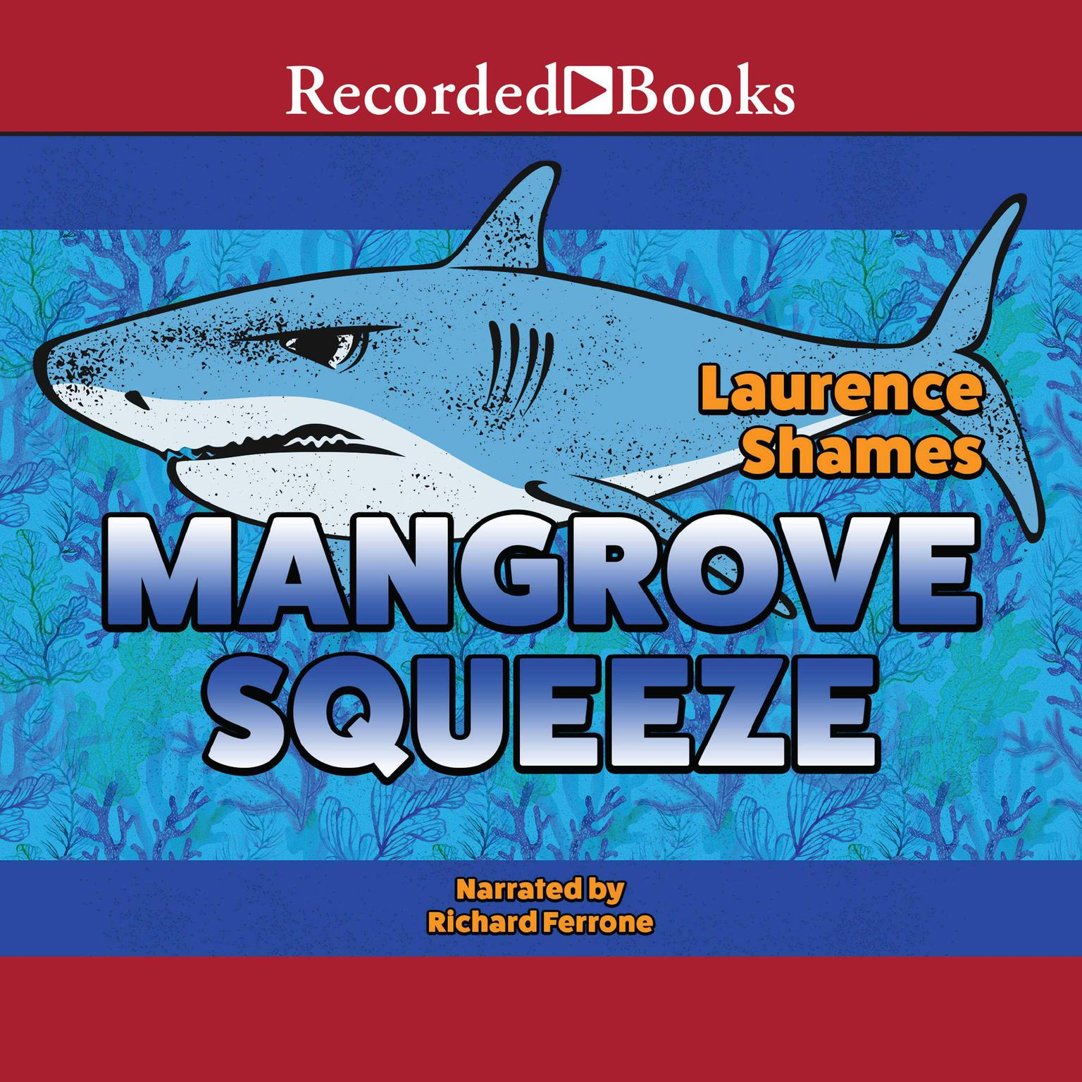Printable Mangrove Squeeze Audiobook Cover Art