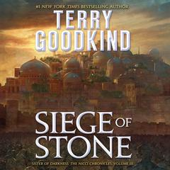 Siege of Stone Audiobook, by Terry Goodkind