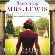 Becoming Mrs. Lewis: A Novel Audiobook, by Author Info Added Soon