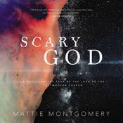 Scary God: Introducing The Fear of the Lord to the Postmodern Church Audiobook, by Author Info Added Soon