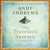 The Travelers Summit: The Remarkable Sequel to The Travelers Gift Audiobook, by Andy Andrews