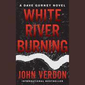 White River Burning Audiobook, by John Verdon