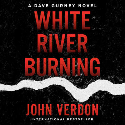 White River Burning Audiobook, by John Verdon