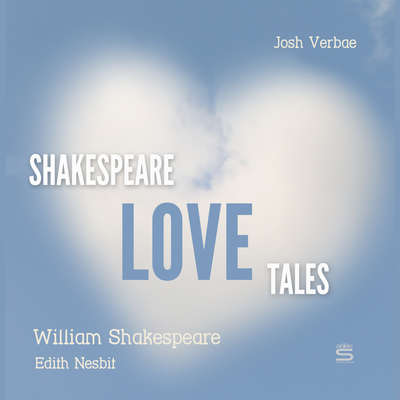 Shakespeare Love Tales Audiobook, by William Shakespeare