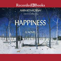 Happiness Audiobook, by Aminatta Forna