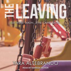 The Leaving Audiobook, by Tara Altebrando