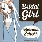 Bridal Girl Audiobook, by Meredith Schorr