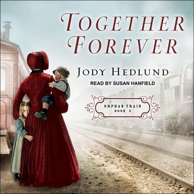 Together Forever Audiobook, by Jody Hedlund