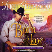 Born to Love Audiobook, by Leigh Greenwood