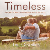 Timeless: Nature's Formula for Health and Longevity Audiobook, by Louis Cozolino