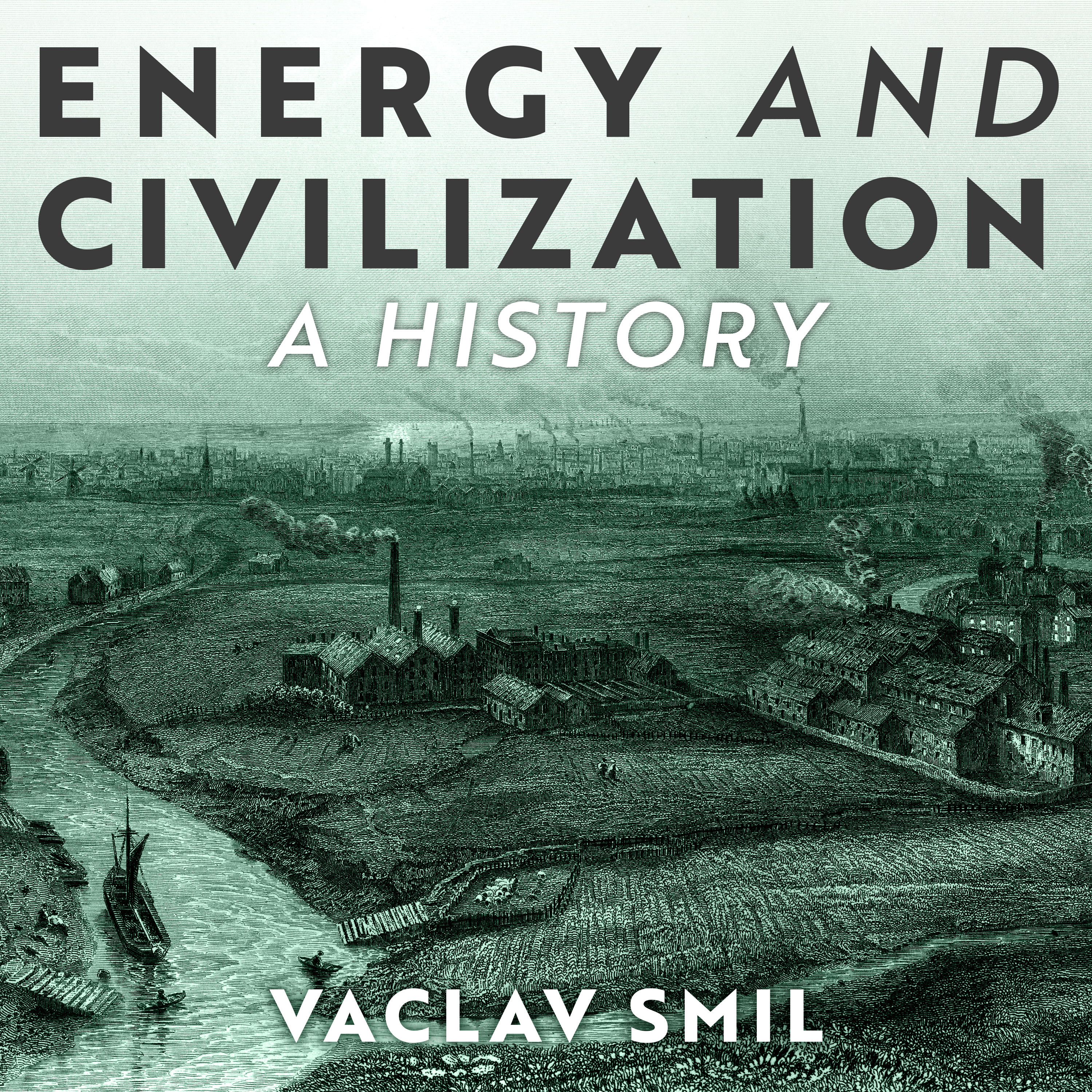 Printable Energy and Civilization: A History Audiobook Cover Art