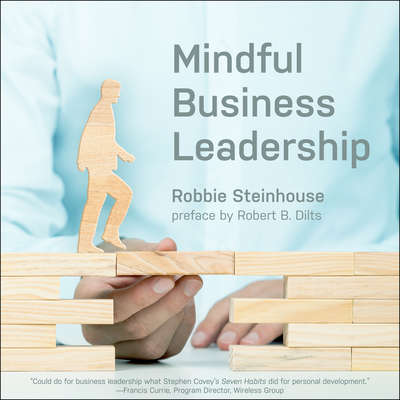 Mindful Business Leadership Audiobook, by Robbie Steinhouse