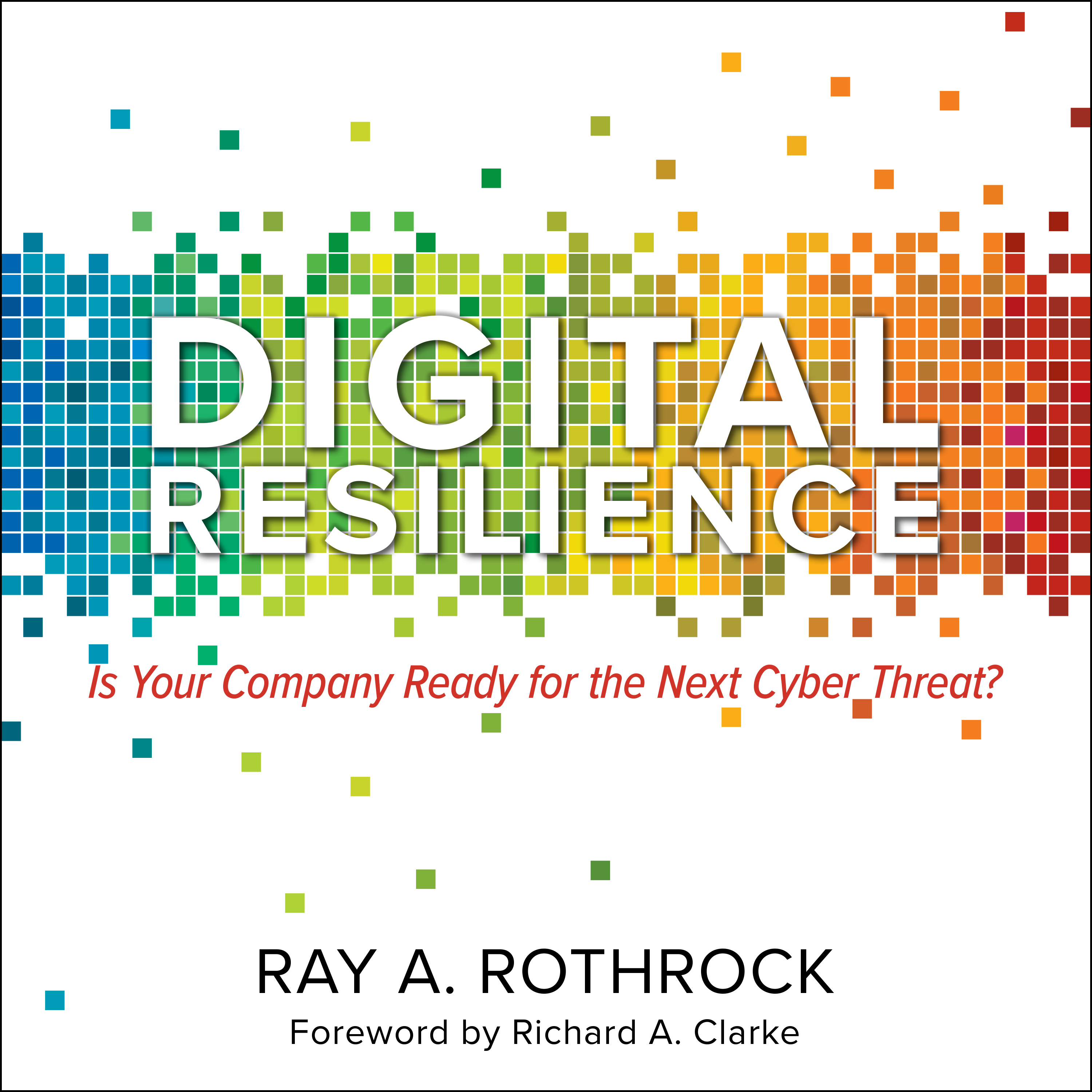 Printable Digital Resilience: Is Your Company Ready for the Next Cyber Threat? Audiobook Cover Art