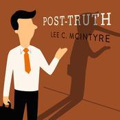 Post-Truth Audiobook, by Lee C. McIntyre
